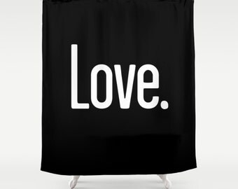 36 colours, Black LOVE PERIOD Quote Shower Curtain, Black and white shower curtains, Valentines Day Gift, bathroom decor