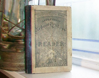 1892 Book Appletons' School Readers Fourth Reader Antique Schoolbook
