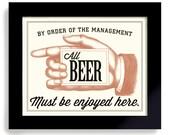 Beer Sign Art Print Bar Art Beer Art Home Decor Bar Art Craft Beer Bartender Gift Bar Decor Basement Bar Mixed Drinks Bourbon Whiskey