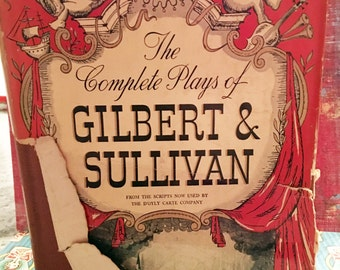 1938 The Complete Plays of Gilbert and Sullivan Book