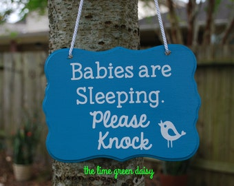 Babies are Sleeping, Please Knock Door Sign