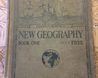 1920 New Geography Book One Alexis Everett Frye Frye Atwood Geographical Series Colored Maps and Illustrations