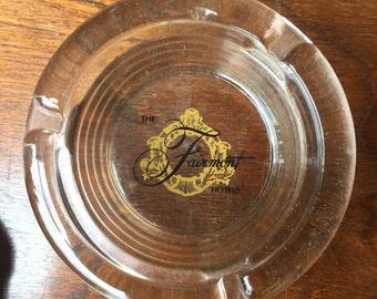 Vintage Fairmont Hotel Glass Ashtray