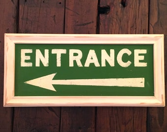 ENTRANCE hand painted vintage clubhouse arrow reproduction green wooden sign