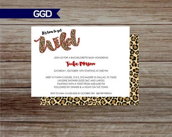 Wild Bachelorette Party Invitation in Leopard Print, leopard print Bachelorette Party Invite, Hens Party, Lingerie Shower, time to get wild