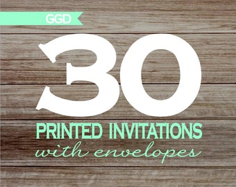 30 Professionally Printed Invitations with Envelopes - 5x7