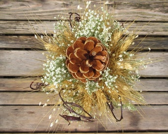 Rustic Winter Pinecone Bridesmaid, Flower Girl, or Decor Bouquet - Dried Wedding Bouquet - Winter Bouquet