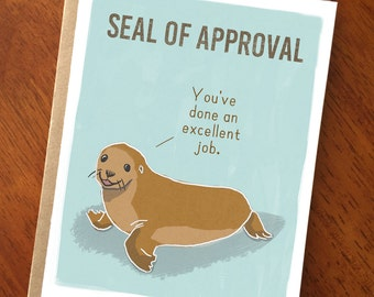 Seal of Approval; Funny and Cute Congratulations Card; Funny Graduation Card; Funny and Cute Support Encouragement Card: Good Job Card;