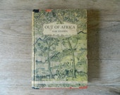 Out of Africa by Isak Dinesen. First Edition, 1938.