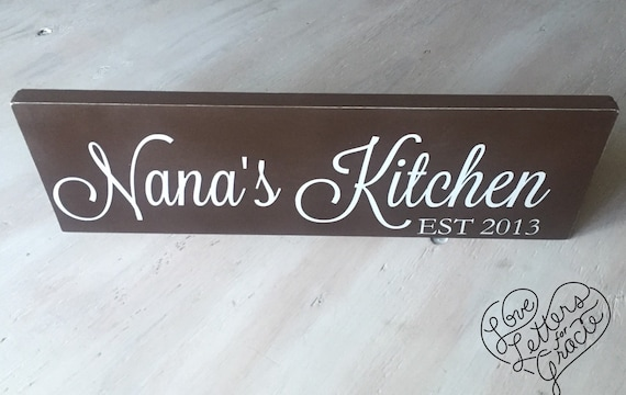 Nana S Kitchen Wood Sign