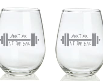 Meet Me at The Bar CrossFit Weight Lifting Glass