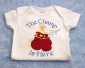 Custom Boxing Glove Applique Bodysuit, The Champ is Here Embroidery Bodysuit or Layette Gown, Boys tops