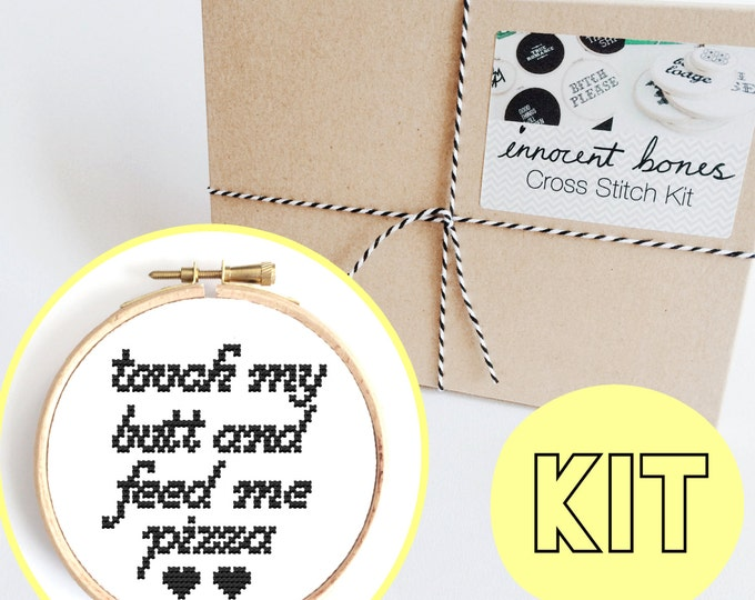 Featured listing image: Touch My Butt And Feed Me Pizza Modern Cross Stitch Kit - chart design - rude funny DIY gift - x stitch sassy pizza quote embroidery kit