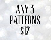 Any 3 Patterns // Tutorials // Pattern Pack