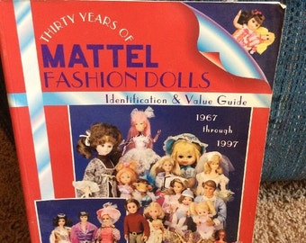 Thirty Years of MATTEL Fashion Dolls Guide Book