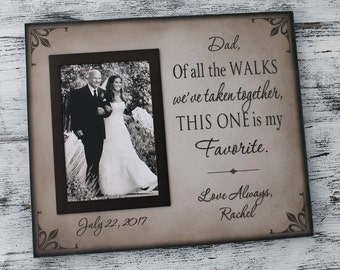 Dad of all the walks in handmade, dad gift, personalized wedding frame, father of bride gift, wedding gift for dad, father gift, CAN-310