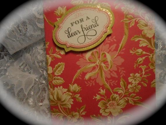 Card - FOR a DEAR FRIEND - Handmade - Blank Inside