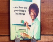"""SALE Key Holder BOB ROSS Key Holder & Wood Mounted Wall Art """"Happy Little Keys"""" PERsONALIZE YOuR OwN with a Name"""