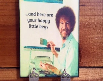 "SALE Key Holder BOB ROSS Key Holder & Wood Mounted Wall Art ""Happy Little Keys"" PERsONALIZE YOuR OwN. 2 Sizes Available"