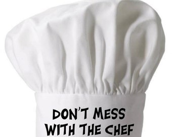 White Toque Hat Don't Mess With The Chef Hats With Attitude