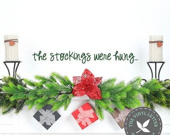 The Stockings Were Hung Style 1 Vinyl Wall Christmas Holiday Decor Decal Sticker
