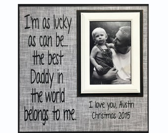 Daddy Gift from Child~ Picture Frame For Dad~ Personalized Dad Photo Frame~ Father Picture Frame for Christmas ~ Customized Frame