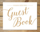 Please Sign Our Guestbook Sign// DIY Printable Guest Book Sign, Instant Download // Caramel Gold Wedding Signs