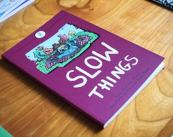 Slow things: book of poems about everything slow