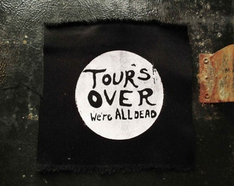 SM TOURS OVER we're all dead Patch
