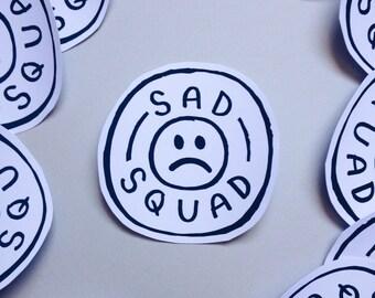 "Sad Squad 3"" Handmade Vinyl Sticker"