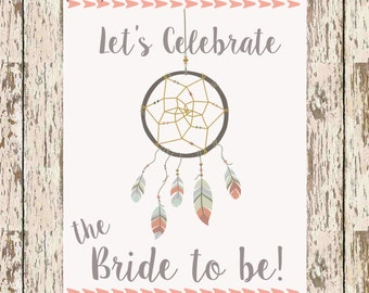 Let's Celebrate the Bride To Be printable 8 x 10 bohemian bridal shower signage