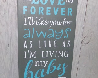 I'll Love You Forever I'll Like You For Always, Turquoise Nursery Decor, Nursery Decor, Nursery Wall Art, Nursery Sign, Baby Gift