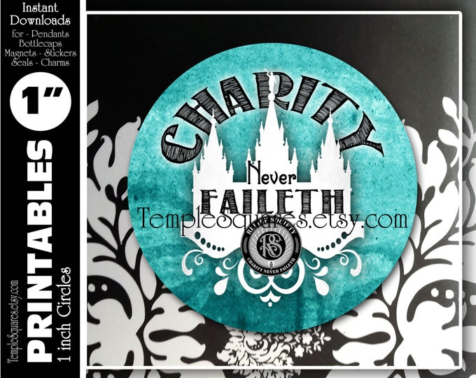 """LDS Relief Society Printable 1"""" inch circles. """"Charity Never Faileth"""" with the Emblem. Digital File for labels, stickers, or necklace kits."""