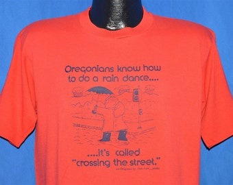 80s Oregonians Know How to Rain Dance Funny t-shirt Large