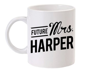Personalized Future Mrs Mug | Custom Future Mrs Coffee Mug | Wedding Mug | Bridal Shower Gift Idea | Gift for Bride | Custom Mug