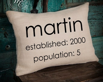 Personalized Burlap Pillow Cover, Family Name Pillow, Population & Established Date, Our Family, Gift for mom, Anniversary Gift