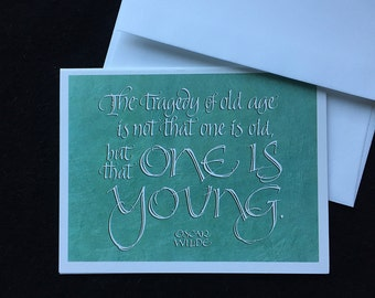 Oscar Wilde Quote Calligraphic Greeting Card by Larry Orlando