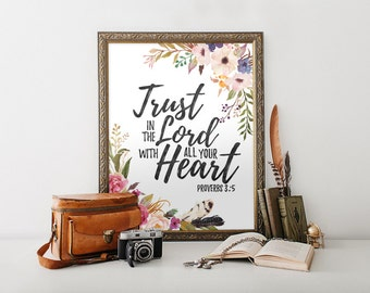 Bible Verse Print, Christian Wall Art, Proverbs 3:5 Trust in the Lord, Inspirational Quote, Scripture Poster, 5x7 8x10 11x14 A3 A4 A5, C023