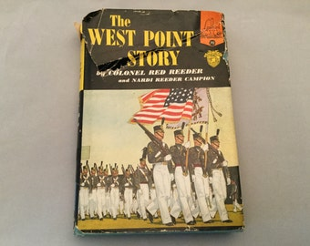 The West Point Story Landmark Books Series No. 70 by Colonel Red Reeder and Nardi Reeder Campion - Vintage  Military Academy Landmark book