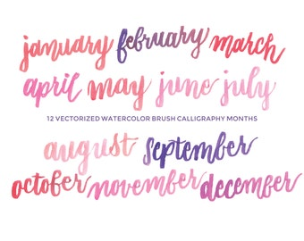 Watercolor Brush Calligraphy Months - Hand-painted watercolor digital clip art PNG & vector