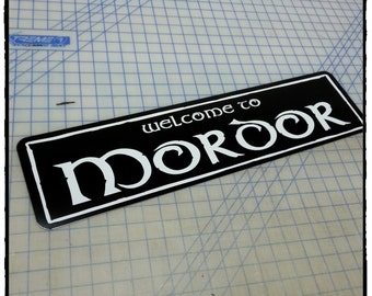 Lord of the Rings - Welcome to Mordor Aluminum Sign