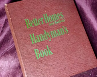 Vintage Handyman's Book - 1951 - Better Homes and Gardens