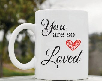 Slap-Art™ You are so loved 11oz coffee mug cup