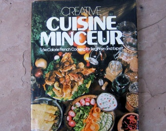French Cookbook, Creative Cuisine Minceur Cookbook, Low Fat French Cooking, 1977 Vintage Cookbook