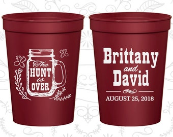 Mason Jar Wedding Cups, Customized Plastic Cups, Rustic Wedding Cups, The Hunt is Over Cups, stadium cups (223)