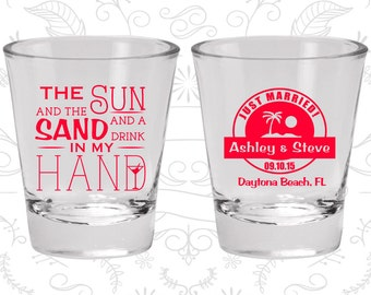 The Sun and the Sand and a Drink in my Hand, Promotional Shot Glasses, Beach Wedding Shot Glasses, Tropical Wedding (507)