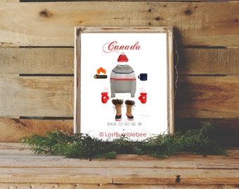 Canadiana Canada: Bringing Cozy Back since 1867 Printable Instant Download Last Minute Gift Idea Hand Lettered Hand Drawn Winter Printable