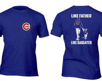 Limited Edition Rare Royal Cubs Like Father Like Daughter Baseball Shirt All sizes up to Plus 5x
