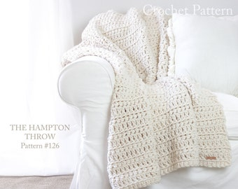 Crochet Throw Blanket PATTERN 126 - The Hampton - Crochet Blanket Throw Pattern - EASY - 2 sizes - Baby Blanket & Throw Sizes