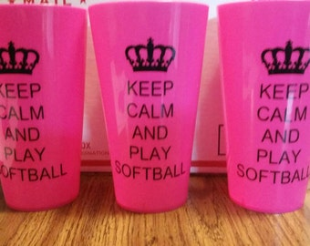 keep calm and play softball vinyl saying on a plastic 22.8 oz cup.  Makes great gifts